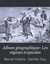 Album géographique: Les régions tropicales