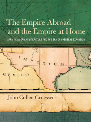 The Empire Abroad and the Empire at Home PDF