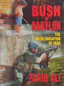Bush in Babylon