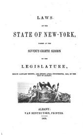 Laws of the State of New York: Passed at the ... Session of the Legislature, Volume 78