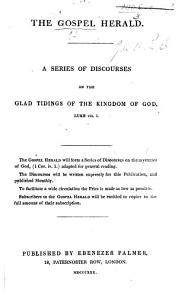 The Gospel Herald  A Series of Discourses on the Glad Tidings of the Kingdom of God PDF