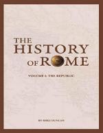 The History of Rome: The Republic