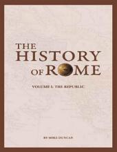 The History of Rome  The Republic PDF