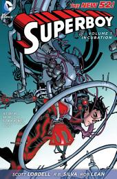 Superboy Vol. 1: Incubation (The New 52)