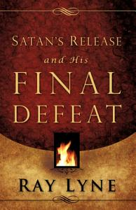 Satan s Release and His Final Defeat Book