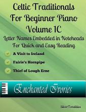 Celtic Traditionals for Beginner Piano - Volume 1 C