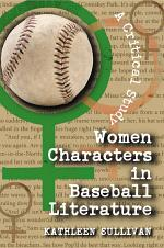Women Characters in Baseball Literature