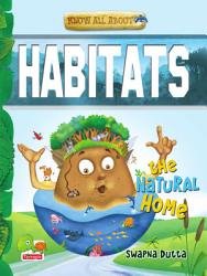 Know All About Habitats PDF