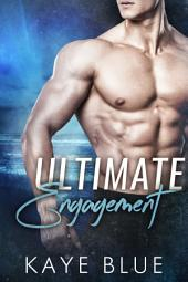 Ultimate Engagement