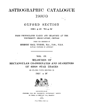 Astrographic Catalogue 1900-0 Oxford Section Dec. +24>o to +32>o, from Photographs Taken and Measured at the University Observatory: Volume 4