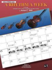 "A Rhythm a Week: Based on ""A Rhythm a Day"" by Igor Hudadoff for Cello/Bass"