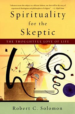 Spirituality for the Skeptic