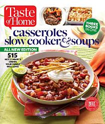 Taste Of Home Casseroles Slow Cookers Soups Book PDF