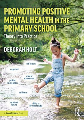 Promoting Positive Mental Health in the Primary School