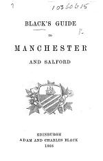Black's Guide to Manchester and Salford