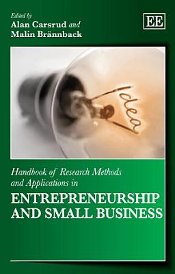 Handbook of Research Methods and Applications in Entrepreneurship and Small Business PDF