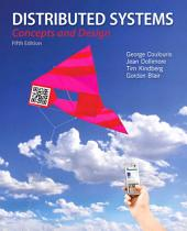 Distributed Systems: Concepts and Design, Edition 5