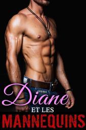 Diane et les Mannequins: (Nouvelle), Volume1