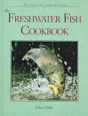 Download The Freshwater Fish Cookbook Book
