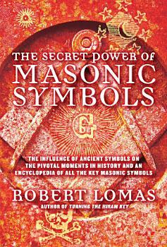 The Secret Power of Masonic Symbols PDF