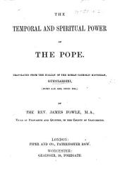 The Temporal and Spiritual Power of the Pope. Translated from the Italian of ... Guicciardini ... by J. Fowle