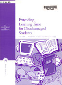 Extending Learning Time for Disadvantaged Students: Summary of promising practices