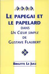"""Le papegai et le papelard dans """"Un cœur simple"""" de Gustave Flaubert"""