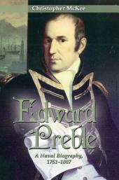 Edward Preble: A Naval Biography 1761-1807