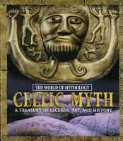 Celtic Myth  A Treasury of Legends  Art  and History PDF