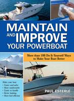 Maintain and Improve Your Powerboat PDF