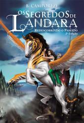 Os Segredos de Landara: Redescobrindo o Passado