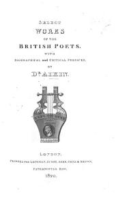 Select Works of the British Poets. With biographical and critical prefaces. By Dr. Aikin