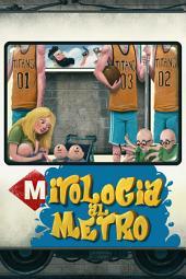 Mitologia al metro: Mitologia grega sobre la marxa