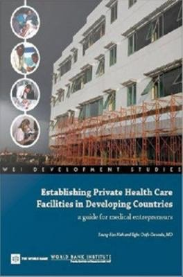 Establishing Private Health Care Facilities in Developing Countries