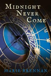 Midnight Never Come: Book 1 of Onyx Court