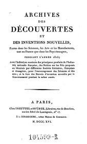 Archives des Decouvertes Et Des Inventions Nouvelles, Faites dans les Sciences, les Arts et les Manufactures, tant en France que dans les Pays etrangers: Volume8