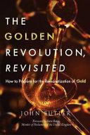 The Golden Revolution  Revisited PDF