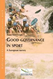 Good Governance in Sport: A European Survey