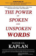 The Power of Spoken and Unspoken Words Book
