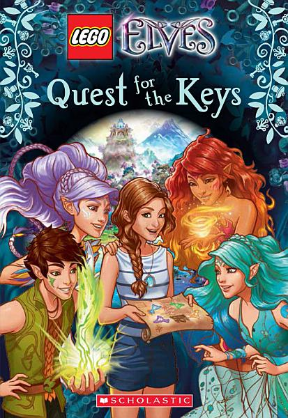 Download Quest for the Keys  LEGO Elves  Chapter Book  Book