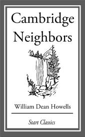 Cambridge Neighbors: From 'Literary Friends and Acquaintances'