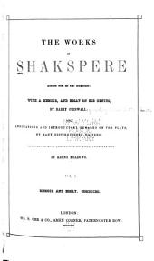 The Works of Shakespere: Revised from the Best Authorities, Volume 1