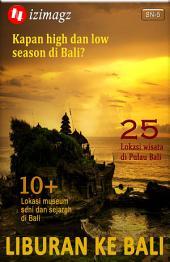Liburan Ke Bali: Kapan High Dan Low Season Di Bali? Nama-Nama Lokasi Wisata Di Bali Plus Alamat Penginapan Dengan Tarif Terjangkau Per Malam. SN-5.