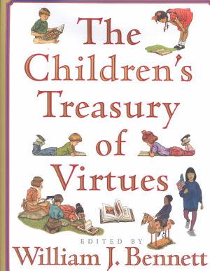 The Childrens Treasury Of Virtues