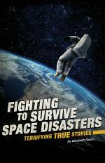 Fighting to Survive Space Disasters