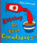 Ketchup on Your Cornflakes  PDF