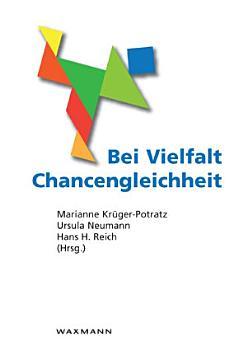 Bei Vielfalt Chancengleichheit  Interkulturelle P  dagogik und Durchg  ngige Sprachbildung PDF