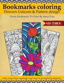 Bookmarks Coloring Flowers Unicorn & Pattern Design