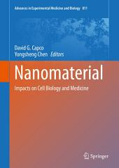 Nanomaterial: Impacts on Cell Biology and Medicine