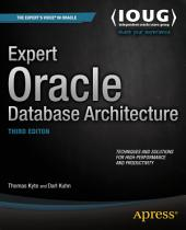 Expert Oracle Database Architecture: Edition 3